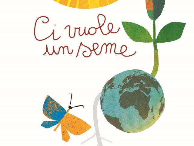 Ci vuole un seme – Ricette dai bambini del mondo e un'illustrazione di Giulia Orecchia